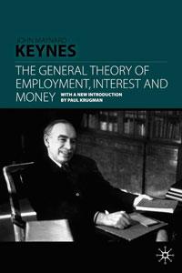 Portada del libro Teoría General del Empleo, el Interés y el Dinero, de John Maynard Keynes, 1936, editorial Palgrave Macmillan. Edición de 2007. ISBN 978-0-230-00476-4 OCLC Number 62532514