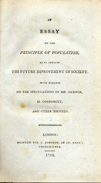 "Portada del primer volumen de ""An Essay on the Principle of Population, as it affects the future improvement of society with remarks on the speculations of Mr. Godwin, M. Condorcet, and other writers..."" (traducida al castellano como ""Ensayo sobre el principio de la población""), 1798."