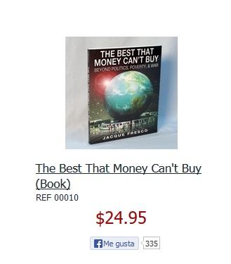 """""""Lo Mejor Que el Dinero No Puede Comprar"""", de Jacque Fresco. 24,95$ Oh, la ironía..."""