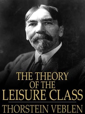 Portada del libro La teoría de la clase ociosa (1899), la obra principal de Veblen, con una imagen del autor.
