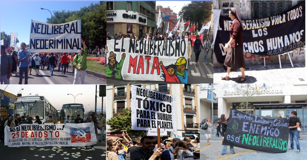 Manifestaciones y pancartas que aluden directamente al neoliberalismo como objeto de crítica. De izquierda a derecha, yd e arriba a abajo: Madrid, 15 de septiembre de 2012; Lima, 27 de julio de 2013; Argentina, 2013; Santiago de Chile, febrero de 2008; Madrid, mayo de 2013; Barcelona, septiembre de 2012.